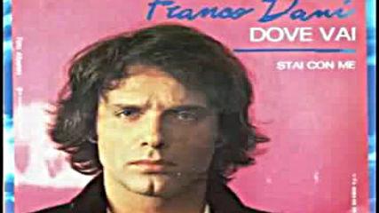 Franco Dani - Stai Con Me 1982(запис От Касета)