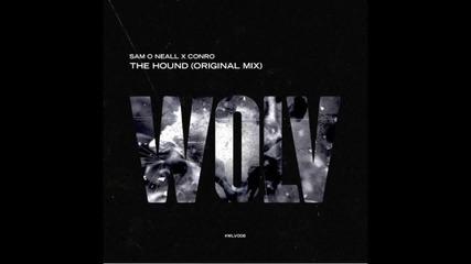 Sam O Neall x Conro - The Hound (original Mix)