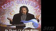 Coco Montoya - 1996 - ya think id know better full album