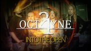 21octayne - Into The Open (2014) official Lyric video