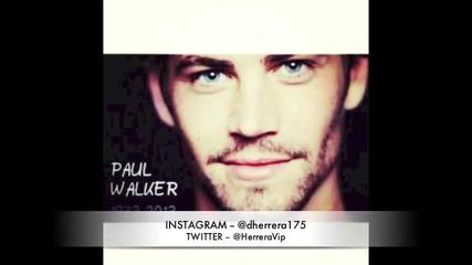 R.i.p Paul Walker Dies _fast & furious_ Dead Tribute (1973-2013)