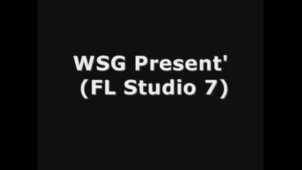 WSG Present (FL Studio 7)