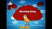 Nursery Rhymes - Morning Song