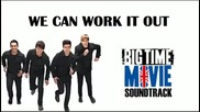 Big Time Rush - 05 We Can Work It Out ( Lyrics )