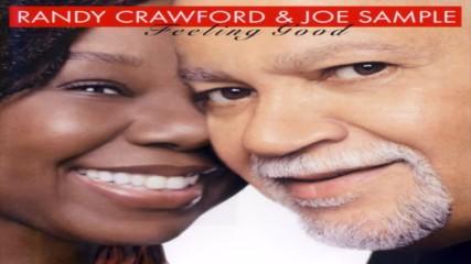 Randy Crawford Joe Sample ✴ Feeling Good