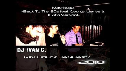 January 2010 - Dj Ivan C. - Best New Mix House Music