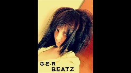 G.e.r Beatz - Нищо нe знаеш* Demo