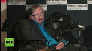 "UK: Stephen Hawking searches for ET ""we are intelligent, we must know"""