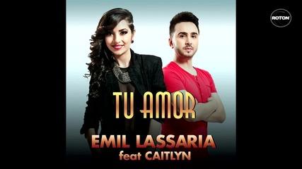 Румънско Хитче 2012 : Emil Lassaria feat Caitlyn - Tu Amor