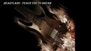 Heartland - Teach You To Dream