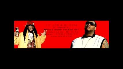 Lil Jon & Mr.sche ft. Immortal Whole Hood Fucked Off