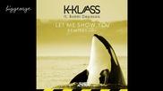 K - Klass And Bobbi Depasois - Let Me Show You ( Roy Mclaren Remix ) Preview