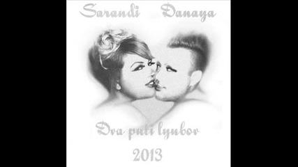 Саранди и Даная - Два пъти любов 2013