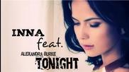 (2013) И Н Н А feat. Alexandra Burke - Tonight * Превод от X X _ B L A N C A _ N I E Ve S _ X X *