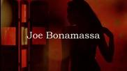 Joe Bonamassa - A Place In My Heart /превод/
