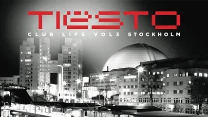 Tiеsto - Club Life Vol.3 Stockholm (continuous Dj Mix)