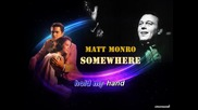Somewhere - Karaoke - Matt Monro