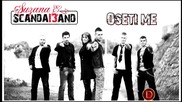 Suzana & Scandal band - Oseti me (audio2013)