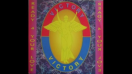 Victory - Ready 4 Your Love