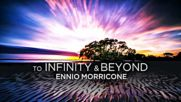 Ennio Morricone - To Infinity and Beyond - Soundtracks Collection 2018 Remastered