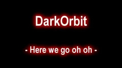 Darkorbit here we go oh oh by Puregewalt