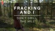 Fracking and I