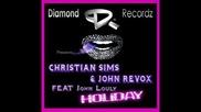 John Revox Christian Sims Ft John Louly Ho