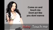 Ruby - Touch Me