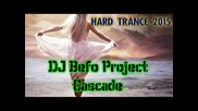 Dj Befo Prokect - Cascade (other version) (bulgarian trance music)