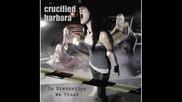 Crucified Barbara - Play Me Hard