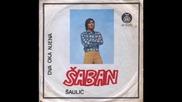 Saban Saulic - Dva oka njena (1973)