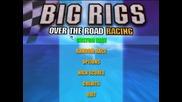 Най-великата игра на всички времена - Big Rigs: Over The Road Racing