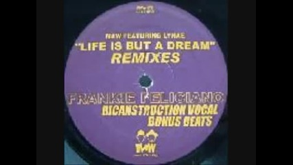 Maw feat Lynae Life is but a dream feliciano vocal mix