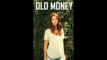 Lana Del Rey - Old Money [ A U D I O ]