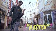 N.Kotich - Кралят на хаоса (ONE SHOT VIDEO)