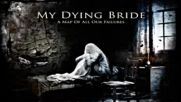 My Dying Bride - Hail Odysseus