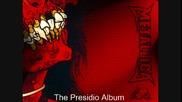 Metallica - Presidio Album - Aint A Scared No More