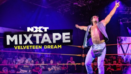 Behind the magic of Velveteen Dream: NXT Mixtape
