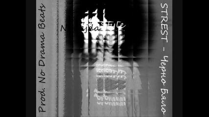 Strest - Черно бяло