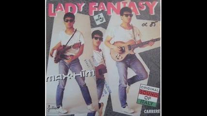 Max Him - Lady Fantasy