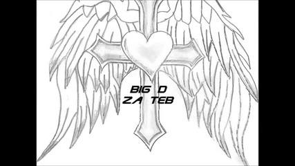 Bigd - Za teb/ За теб