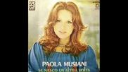 Ако се родя още един път - Паола Мусиани (1975)