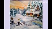 Зимна Приказка - ( Winter Wonderland )- artist Julia Mineva