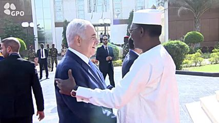 Chad: Netanyahu arrives in N'Djamena in bid to restore ties with Chad