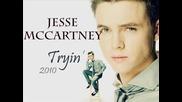 Jesse Mccartney - Tryin [ 2010 New Song]