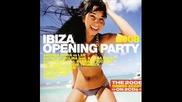 HOUSE Ibiza Open 2008