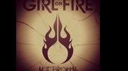 Girl On Fire- The Takedown Lyrics
