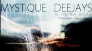 !!! За Първи Път!!! ( Hot Remix 2011) Mystique Deejays ft. Cristina Bledea - Zburam Spre Cer
