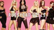 Топ 10 песни на Pussycat Dolls