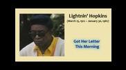 Lightnin Hopkins - Got Her Letter This Morning